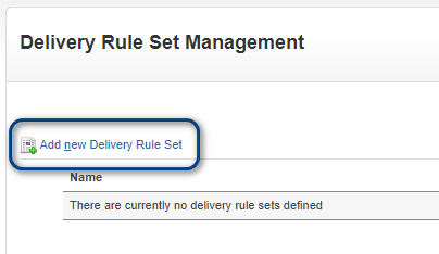 Add a new Delivery Rule Set